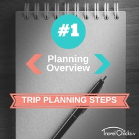 Step1 - Trip Planning Steps - Planning Overview