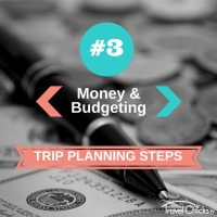 Step 3 - Trip Planning Steps - Money and Budgeting