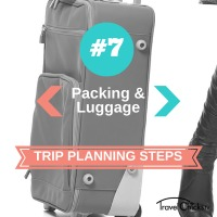Step 7 - Trip Planning Steps - Packing and Luggage