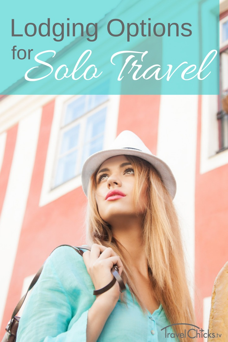 Lodging for solo travel overseas