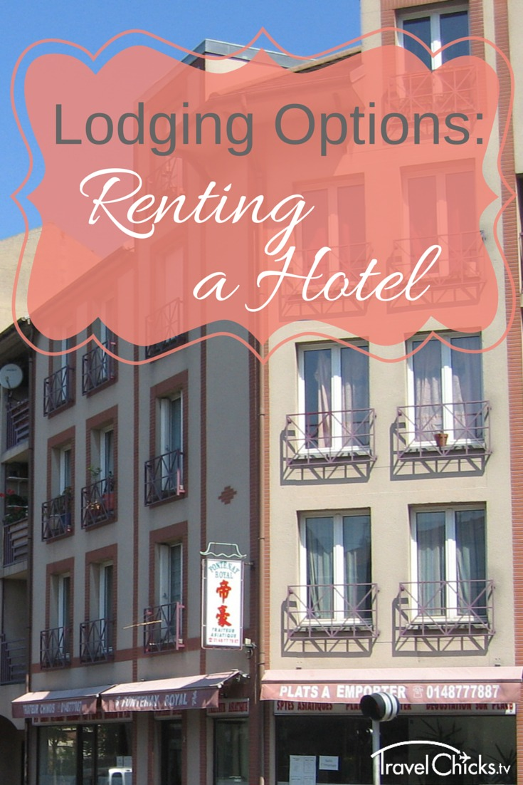 Lodging Options Overseas - tips for hotels