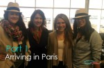 The Travel Chicks arriving in Paris