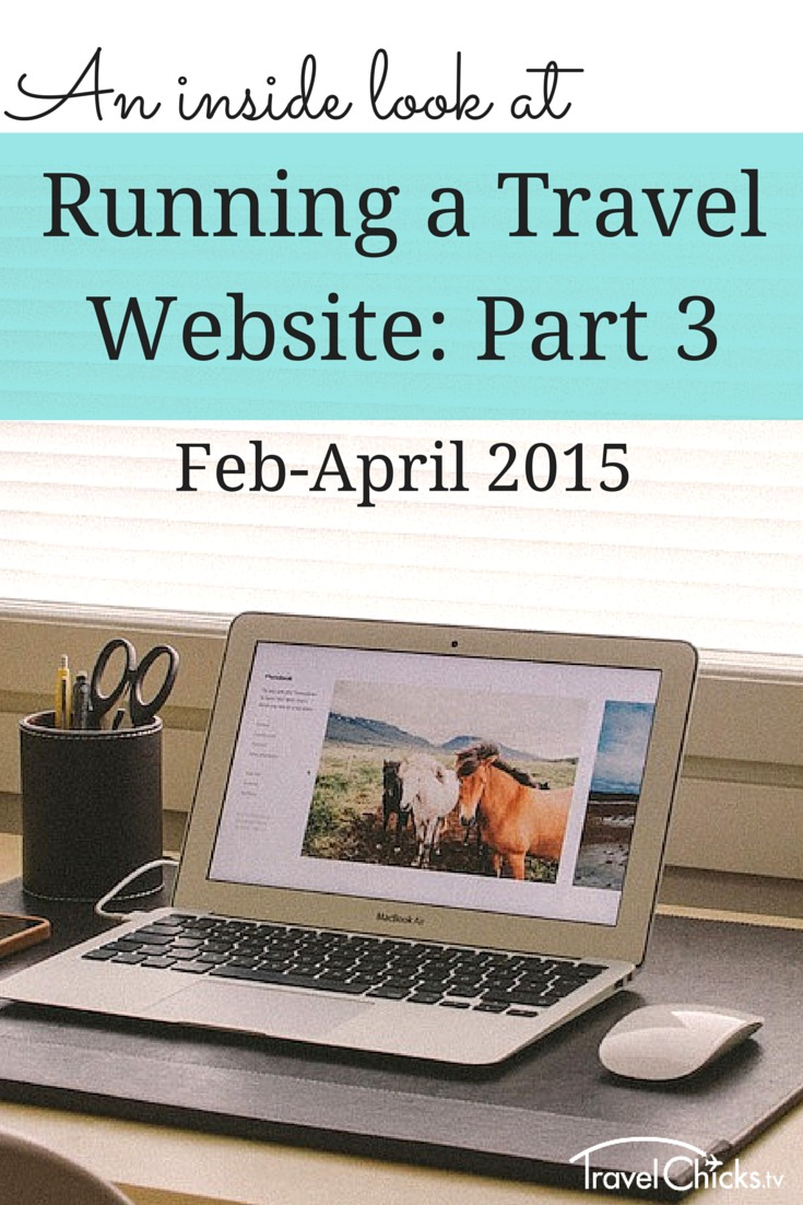 An Inside Look at Running a Travel Website - Part 3
